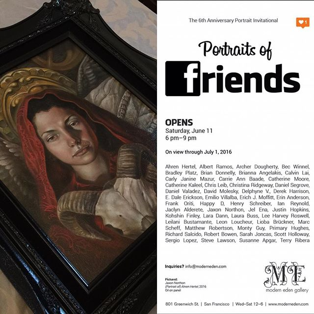 Opening in June 2016 is @moderneden Anniversary Portrait Invitational. The annual portrait show has become a gallery tradition that we look forward to with excitement and eager anticipation. This year's exhibition, Portraits of Friends, is inspired by the online communities and internet friendships that have developed over the course of our journey as a gallery. Social media has become more than a platform for staying in touch with friends, it has become a powerful tool for visual artists to engage with growing fan bases, network with fellow artists, and develop meaningful and often complicated relationships.Portraits of Friends marks the 6th Anniversary of Modern Eden. We sincerely hope you can join us on June 11 for the opening reception and celebration—bring a friend! #terry ribera by @terryribera portrait of @jasmineworth